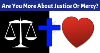 personality-test-are-you-more-about-justice-or-mercy
