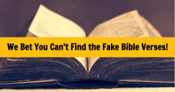 we-bet-you-cant-find-the-fake-bible-verses