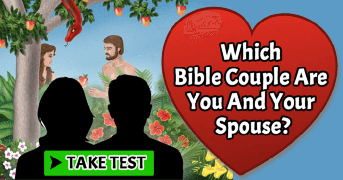 which-bible-couple-are-you-and-your-spouse